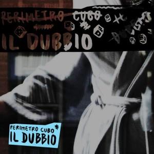 Perimetro-Cubo-Il-dubbio-secondo-album