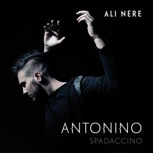 """Il grande ritorno di Antonino Spadaccino con """"Ali nere"""""""