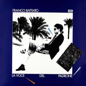 La Voce del padrone di Franco Battiato.
