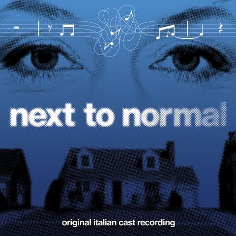 """Next To Normal, una colonna sonora """"Necessaria e attuale"""""""