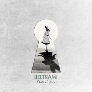 Punti di vista: l'ultimo album dei Beltrami 1