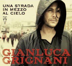 Una strada in mezzo al cielo, il nuovo lavoro di Gianluca Grignani 1