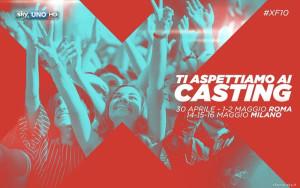 X Factor: casting a Roma e Milano nel mese di maggio