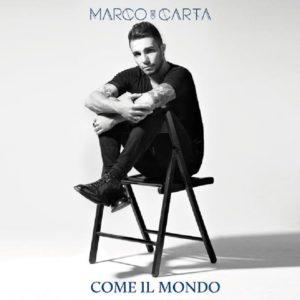 Marco Carta, il naufrago torna a cantare in Come il mondo 1
