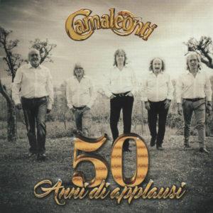 """""""50 anni di applausi"""" per i Camaleonti"""