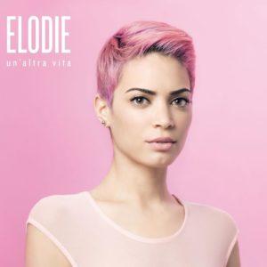 Elodie-Un-altra-vita