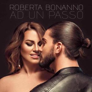 """Roberta Bonanno torna sulla scena musicale con """"Ad un passo da noi (Baciami)"""" 1"""