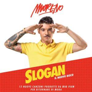 Moreno: il 2 settembre arriva il nuovo album Slogan 1