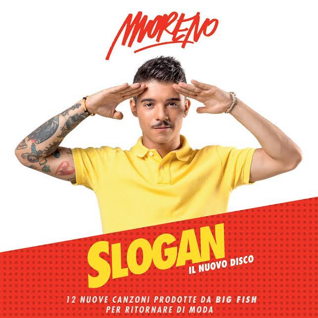Moreno: il nuovo album Slogan