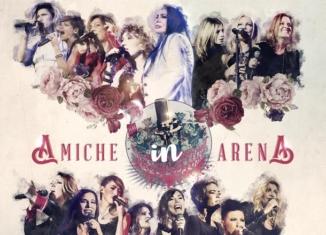 Amiche in Arena: grandi artiste italiane contro la violenza sulle donne 1