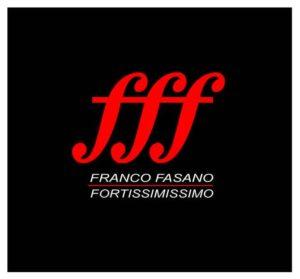 Il Fortissimissimo Franco Fasano