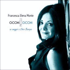 Le calde sonorità brasiliane di Occhi Negli Occhi, il nuovo lavoro di Francesca Elena Monte 1