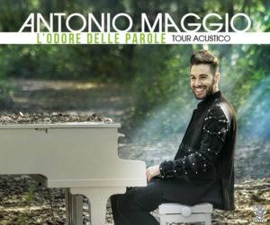 """Antonio Maggio parte con il nuovo tour acustico """"L'odore delle parole"""""""