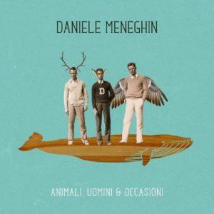 Daniele Meneghin: «Scrivo le canzoni comandato dal sentimento» 1