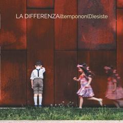 La Differenza: la band pubblica Il tempo non d(esiste)