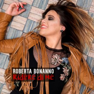 """Roberta Bonanno presenta """"Ridere di me"""". In autunno il nuovo album 1"""