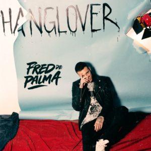 """Fred De Palma ci presenta """"Hanglover"""""""