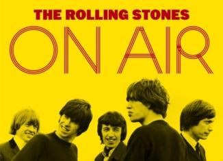 'ON AIR': quando i Rolling Stones rotolavano a suon di rock'n'roll