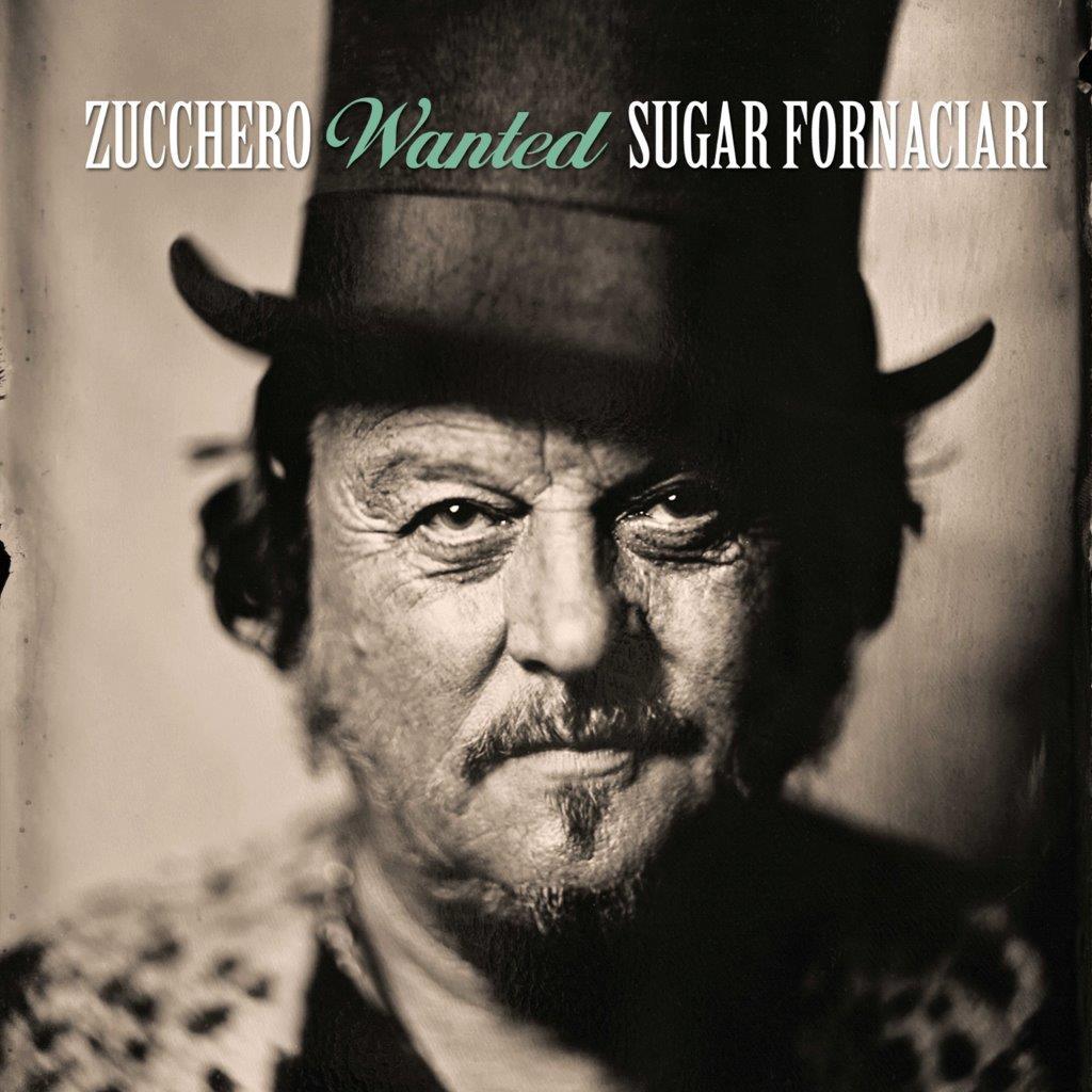 """""""WANTED"""": tutto il meglio di Sugar Zucchero Fornaciari"""