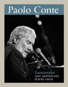 """""""Zazzazzaràz"""": lo spettacolo d'arte varia di Paolo Conte"""