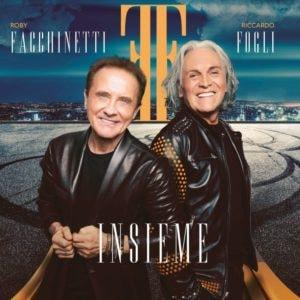 """5 motivi per ascoltare """"Insieme"""", l'album di Roby Facchinetti e Riccardo Fogli 1"""