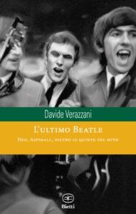 """Davide Verazzani racconta Neil Aspinall, """"L' Ultimo Beatle"""" 1"""