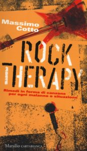 Rock Therapy di Massimo Cotto, pillole di rock per curarsi