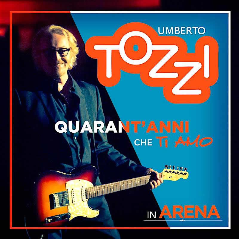 Umberto Tozzi, esce il disco 40 anni che Ti amo in Arena