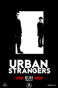 Urban Strangers, in concerto per la prima volta a Milano