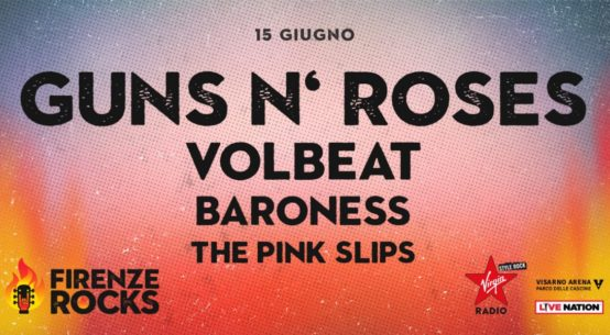 Firenze Rocks: altri nomi confermati dopo Guns N' Roses, Foo Fighters, Iron Maiden