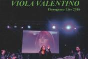 """Viola Valentino: """"Eterogenea Live 2016"""" è il suo primo album dal vivo."""