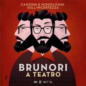 Brunori a teatro - Canzoni e monologhi sull'incertezza