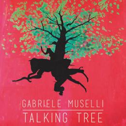 """Gabriele Muselli: """"Talking tree"""", il secondo singolo di un cantautore millennial 1"""