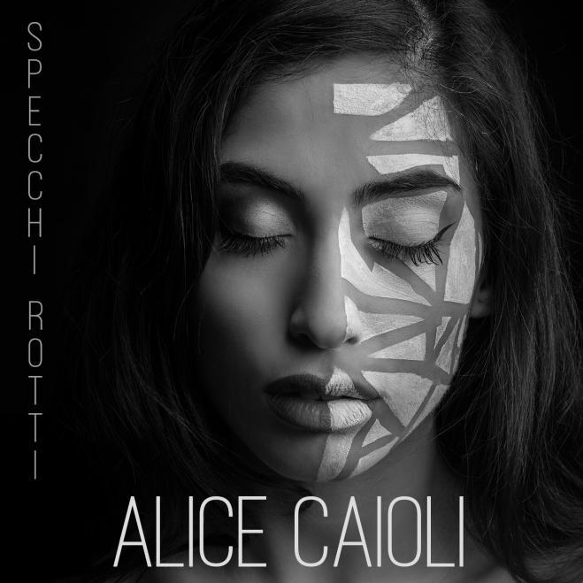 """Intervista ad Alice Caioli, in gara al Festival con """"Specchi rotti"""""""