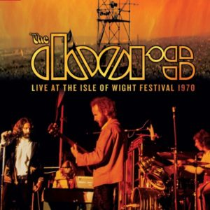 The Doors: finalmente in uscita l'ultimo concerto all'Isola di Wight