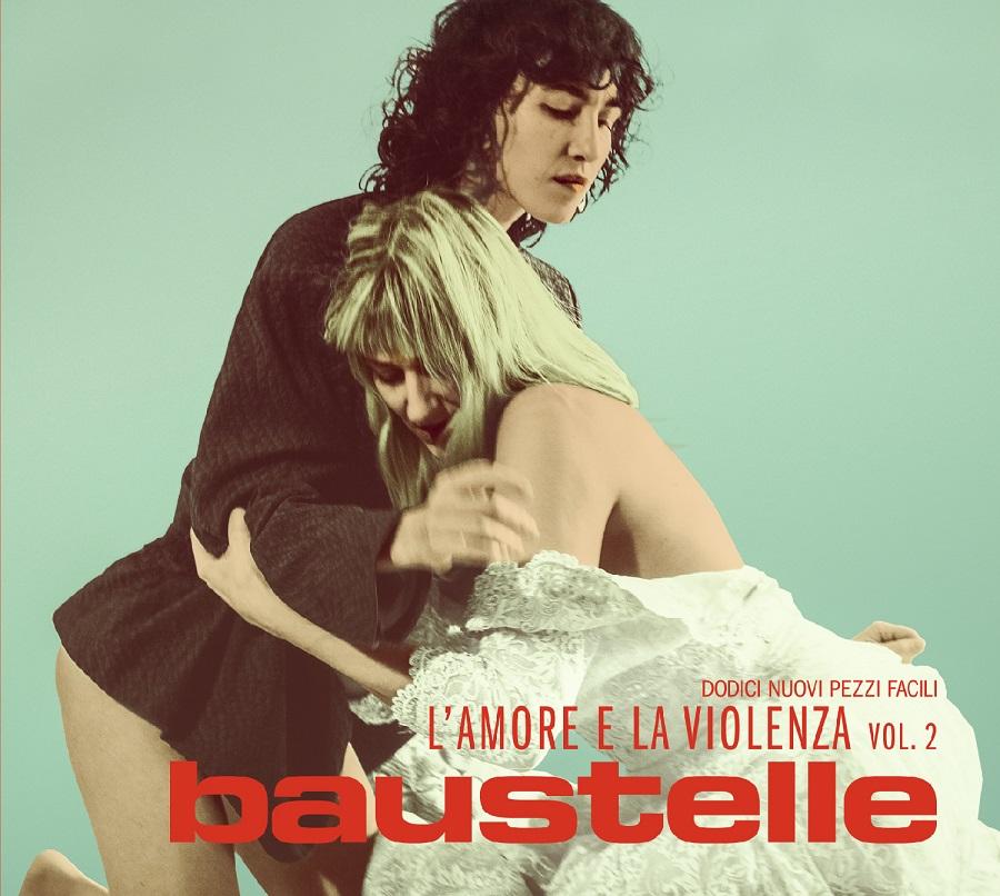 """Baustelle, """"L'amore e la violenza Vol 2"""": le relazioni in 12 pezzi facili"""