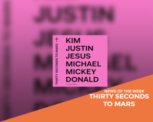 News of the Week: Thirty Seconds To Mars - America