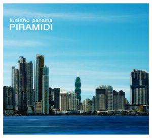 Piramidi è il nuovo album di Luciano Panama