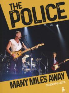 """Tutto sui Police: """"Many miles away"""" di Giovanni Pollastri 1"""