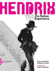 """Enzo Gentile, """"Electric Ladyland"""" e la """"Italian Experience"""" di Jimi Hendrix"""