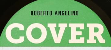 """""""Cover story"""": curiosità e segreti dietro le copertine dei più importanti LP italiani"""