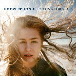 """Gli Hooverphonic sono romantici o no? La risposta in """"Looking for stars"""" 1"""