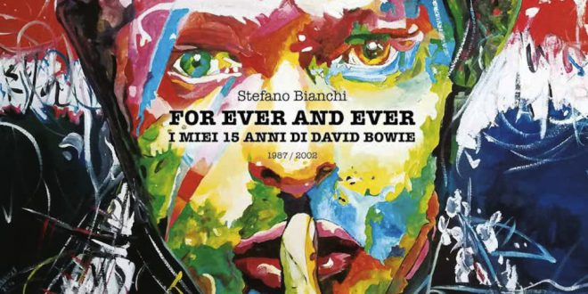 """For Ever and Ever"": per riscoprire una fase di David Bowie 1"
