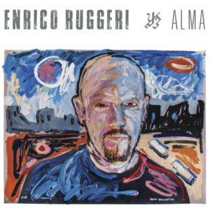 Alma di Enrico Ruggeri, le sensazioni forti della vita 1