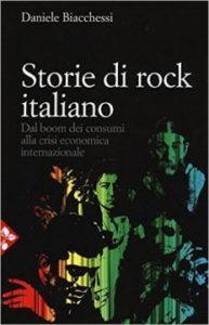 Quelle storie di rock italiano di Daniele Biacchessi 1