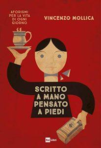"""Vincenzo Mollica: un libro """"Scritto a mano, pensato a piedi"""" 1"""