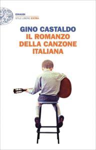 La canzone italiana come un romanzo, dalla penna di Castaldo 1