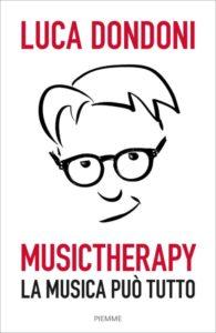 """La """"Music Therapy"""" di Luca Dondoni, per ogni mood 1"""