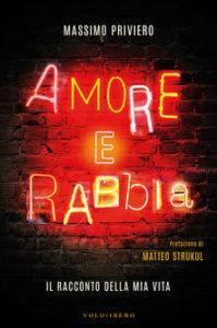 """La vita di Massimo Priviero, all'insegna di """"Amore e Rabbia"""" 1"""