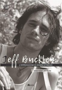"C'era una volta la grazia ""eterna"" di Jeff Buckley 1"